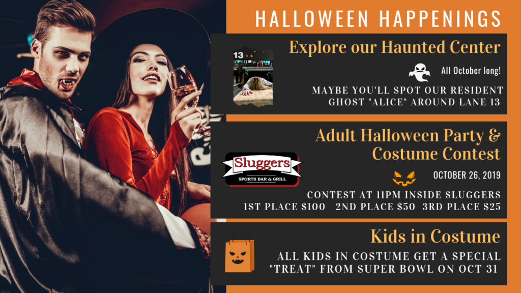 Halloween Events | Haunted Center | Adult Halloween Costume Contest | Guy vampire Girl witch | Super Bowl Entertainment Center | Sluggers Sports Bar & Grill