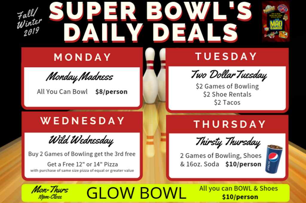 open bowling deals | walk-in bowling deals | daily bowling specials | fall-winter 2019 | super bowl family entertainment center | appleton, wi
